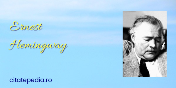 Citaten Hemingway : Ernest hemingway