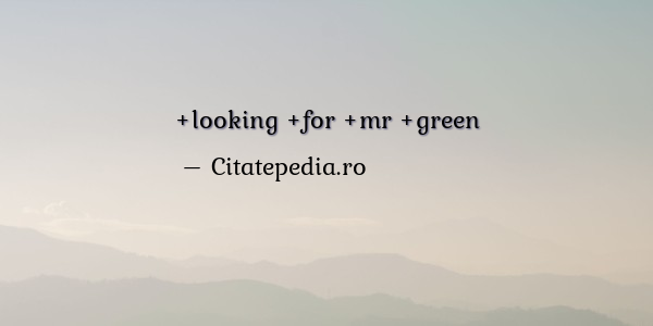 Looking For Mr Green Summary