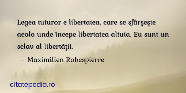 Citate similare cu Legea tuturor e libertatea, care...
