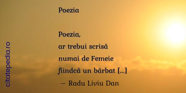 Citate Similare Cu Poezia Ar Trebui Scris Numai De Femeie Fiindc