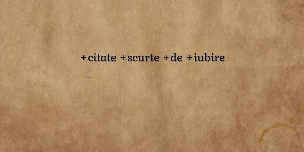 citate scurte Amuzante/comice despre citate scurte de iubire citate scurte