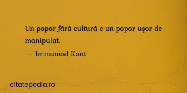 Citate similare cu Un popor fără cultură e...